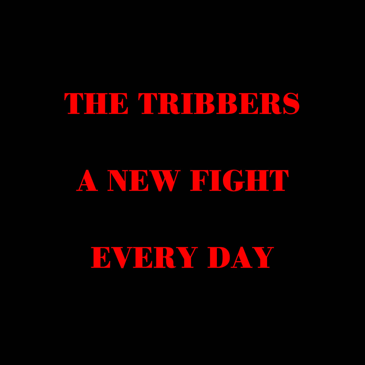 TRIBBERS